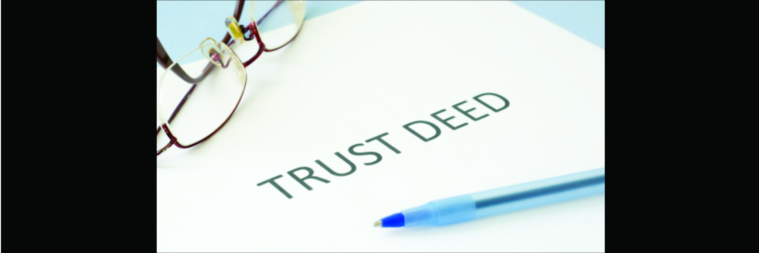 Trust Deed & Financial Information
